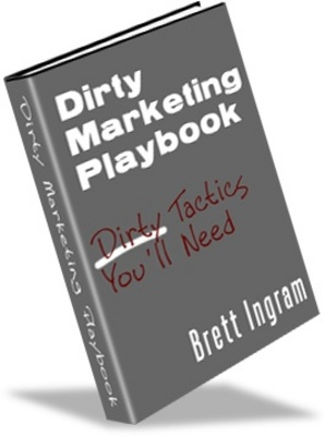 Product picture Dirty-Marketing-Playbook Make more money From your website